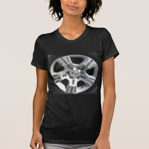 Car Wheel Motivation on a T-Shirt