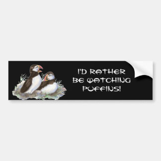 Quote, Rather be Watching Puffin Birds Car Bumper Sticker