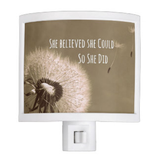 Quote: She believed she could so she Did Night Light