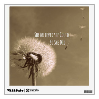 Quote: She believed she could so she Did Wall Sticker