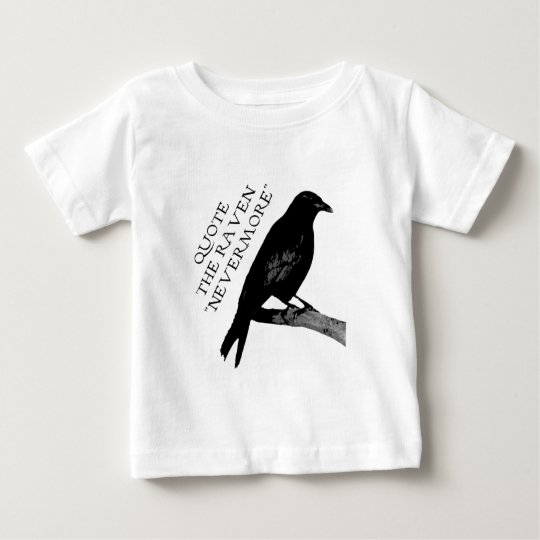 Quote The Raven Baby T-Shirt