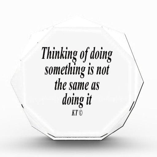 Quote thinking of doing something acrylic award