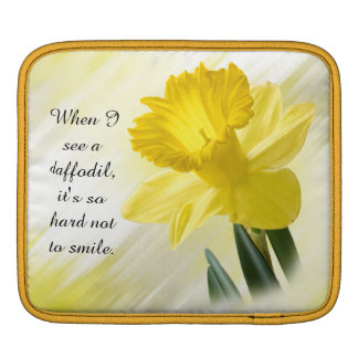 """Quote:  """"When I see a daffodil ...""""  Flower Pics Sleeve For iPads"""