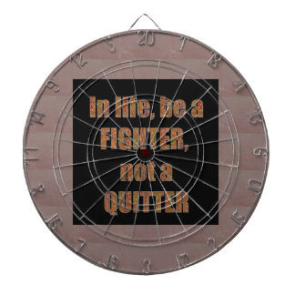 QUOTE Wisdom In life be a FIGHTER not a quitter Dartboard With Darts