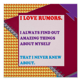 QUOTE Wisdom love rumors funny people silly stupid Poster