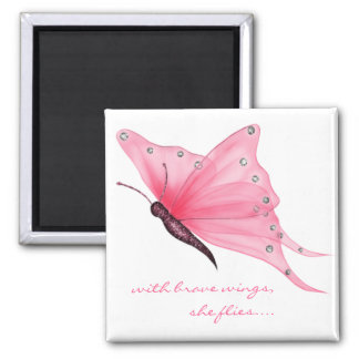 QUOTE; with brave wings... 2 Inch Square Magnet
