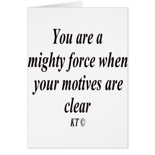 Quote you are a mighty force card
