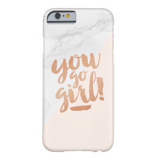 Quote You Go Girl Marble Copper New Job Business Barely There iPhone 6 Case