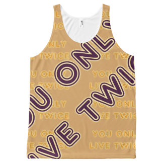 Quote You Live Only Twice Plum on any Color All-Over Print Tank Top