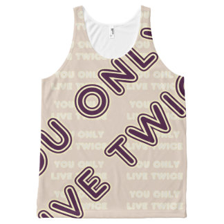 Quote You Only Live Twice Plum on any Color All-Over-Print Tank Top