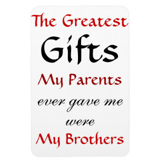 Quotes about Brothers Rectangular Photo Magnet
