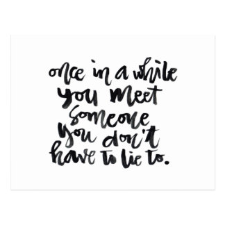 Quotes About Life: Once in a while you meet... Postcard