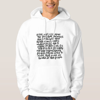 Quotes About Life: People Won't Care About The... Hoody