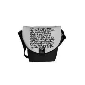 Quotes About Life: People Won't Care About The... Messenger Bag