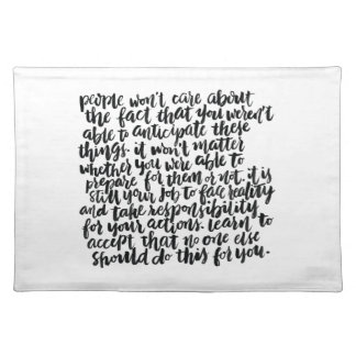 Quotes About Life: People Won't Care About The... Placemat