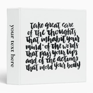 Quotes About Life: Take Great Care of Your Thought Binder
