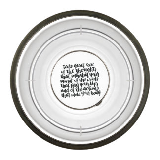 Quotes About Life: Take Great Care of Your Thought Bowl