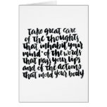 Quotes About Life: Take Great Care of Your Thought Card