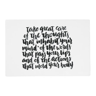 Quotes About Life: Take Great Care of Your Thought Placemat
