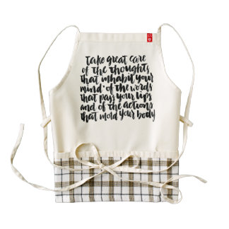 Quotes About Life: Take Great Care of Your Thought Zazzle HEART Apron