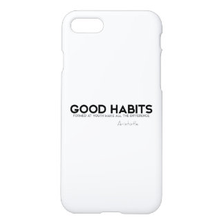 QUOTES: Aristotle: Good Habits iPhone 8/7 Case