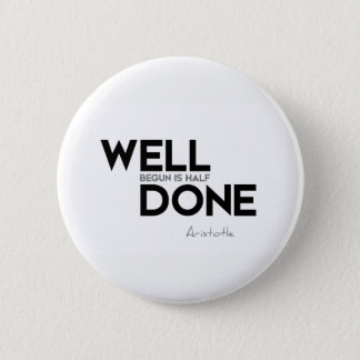 QUOTES: Aristotle: Well done Button