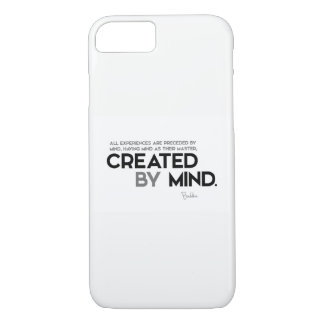 QUOTES: Buddha: Created by mind iPhone 7 Case