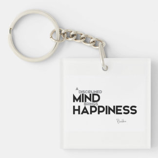 QUOTES: Buddha: Disciplined mind Keychain