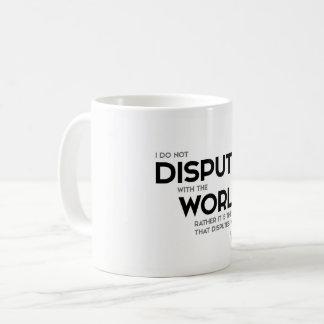 QUOTES: Buddha: Dispute with the world Coffee Mug