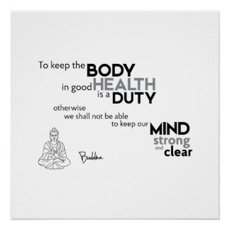 QUOTES: Buddha: Good health Poster