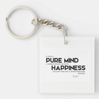 QUOTES: Buddha: Pure mind Keychain