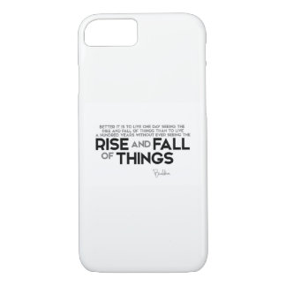 QUOTES: Buddha: Rise and fall of things iPhone 7 Case