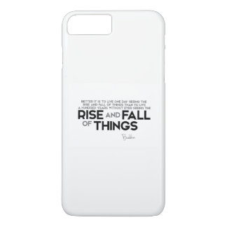 QUOTES: Buddha: Rise and fall of things iPhone 7 Plus Case