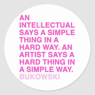 Quotes by Charles Bukowski Classic Round Sticker