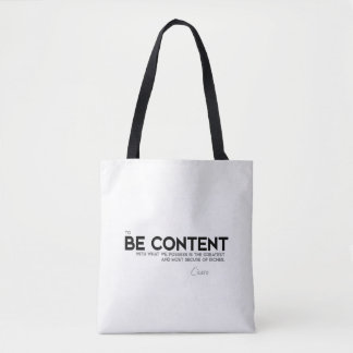 QUOTES: Cicero: Be content Tote Bag