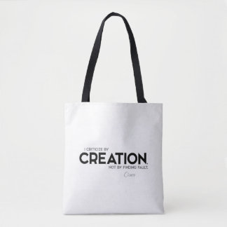 QUOTES: Cicero: Criticize by creation Tote Bag