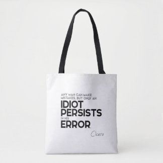 QUOTES: Cicero: Make mistakes Tote Bag