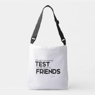 QUOTES: Cicero: Reliability of friends Crossbody Bag