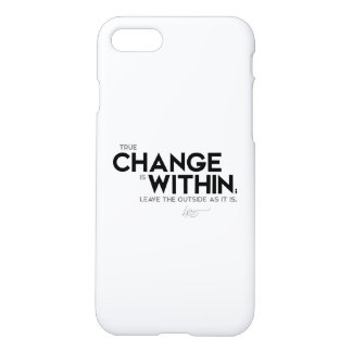 QUOTES: Dalai Lama - Change is within iPhone 7 Case