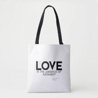 QUOTES: Dalai Lama - Love, judgment Tote Bag