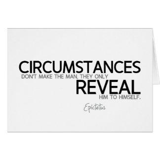 QUOTES: Epictetus: Circumstances reveal Card