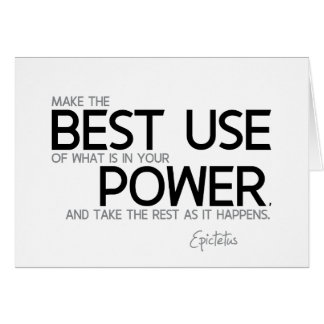 QUOTES: Epictetus: In your power Card