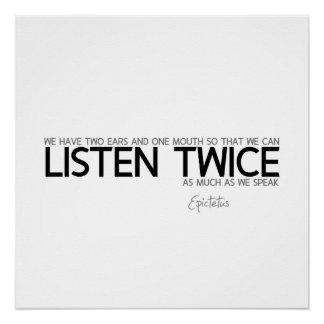 QUOTES: Epictetus: Listen twice Poster