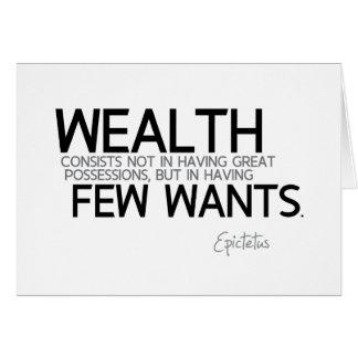 QUOTES: Epictetus: Wealth: few wants Card