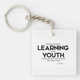 QUOTES: Euripides: Learning in youth Keychain