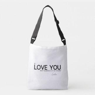 QUOTES: Goethe: I love you Crossbody Bag