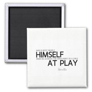 QUOTES: Heraclitus: Child at play Magnet