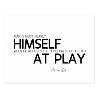 QUOTES: Heraclitus: Child at play Postcard