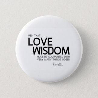 QUOTES: Heraclitus: Love wisdom Button
