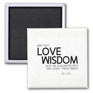 QUOTES: Heraclitus: Love wisdom Magnet